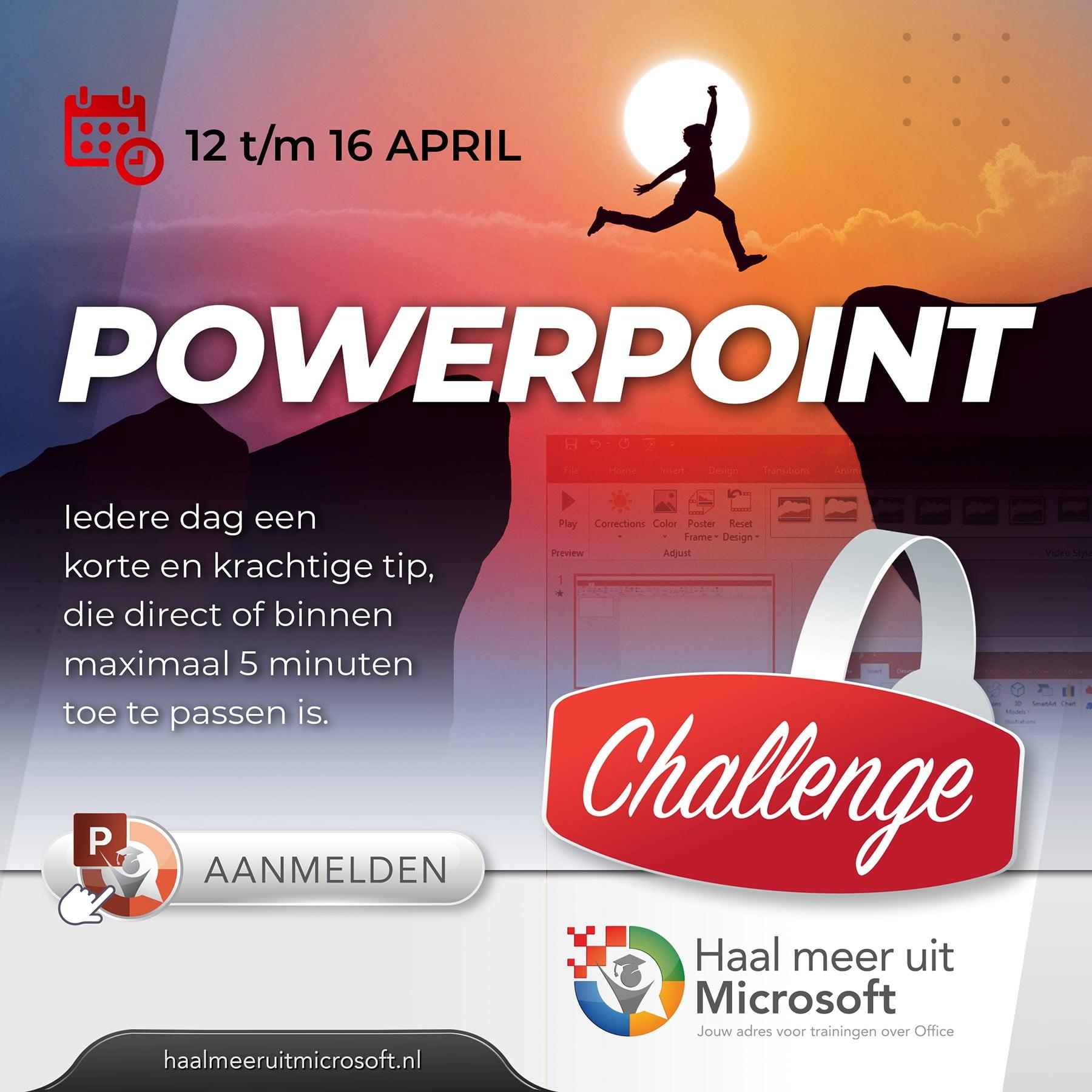 Aanmelden PowerPoint challenge 12 tot en met 16 april 2021